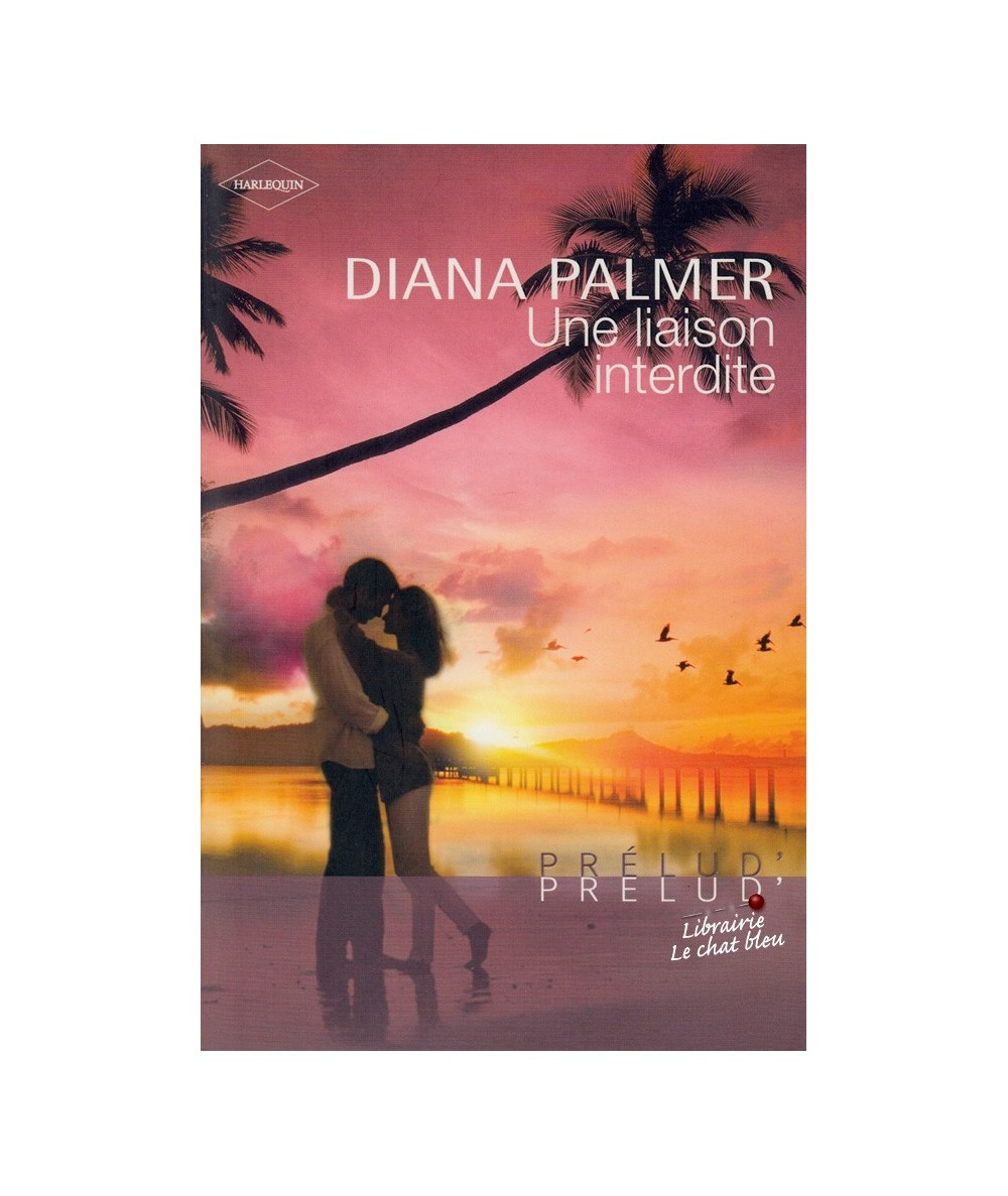 N° 13 - Une liaison interdite (Diana Palmer)
