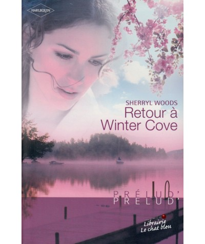 Retour à Winter Cove (Sherryl Woods) - Harlequin Prélud N° 14