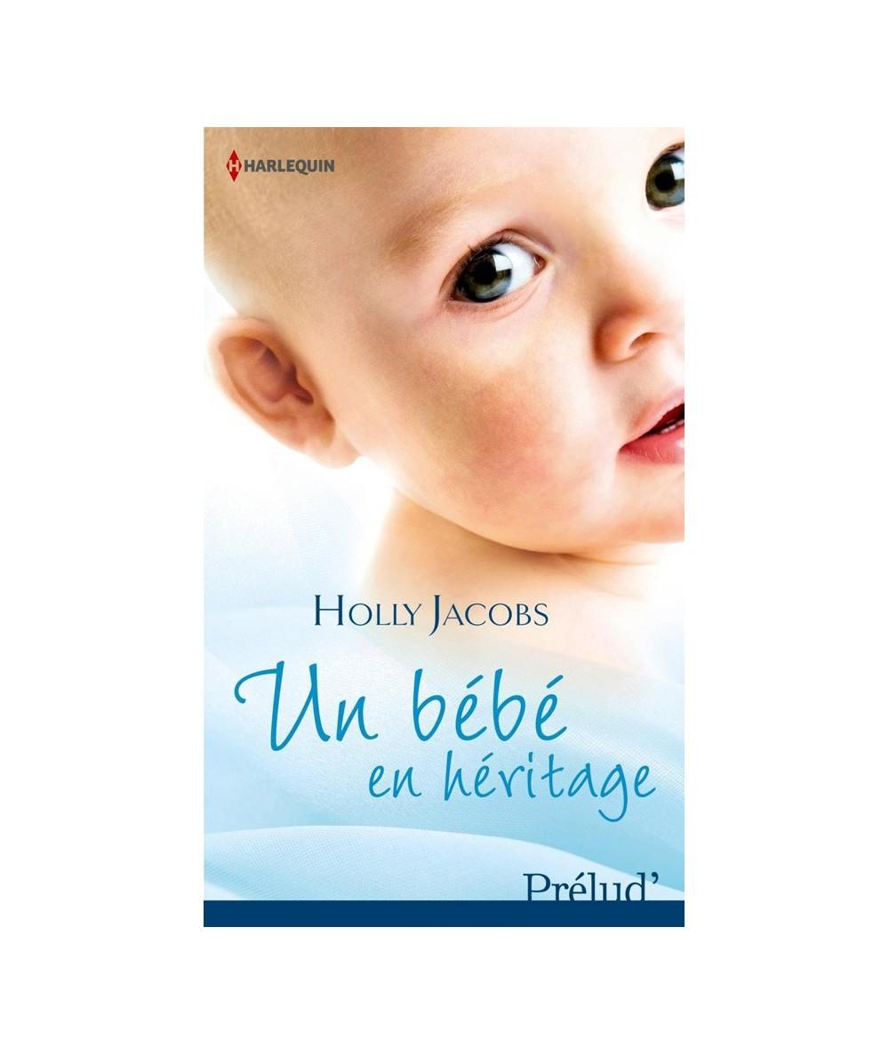 N° 346 - Un bébé en héritage par Holly Jacobs