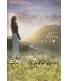 Un secret au coeur (Linda Style) - Harlequin Prélud' N° 76