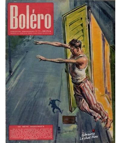 Revue Boléro N° 73 paru en 1951 - Le rêve dangereux