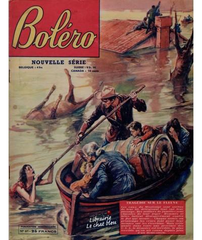 Revue Boléro N° 61 paru en 1951 - Tragédie sur le fleuve