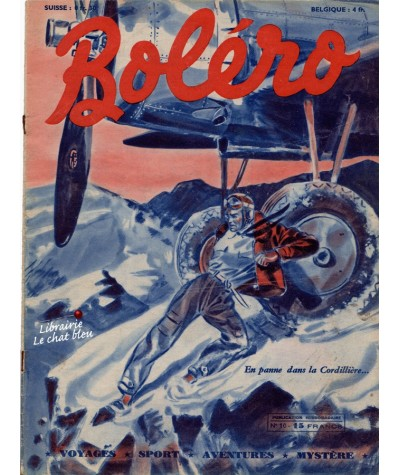 Revue Boléro N° 10 paru en 1950 - En panne dans la Cordillière…