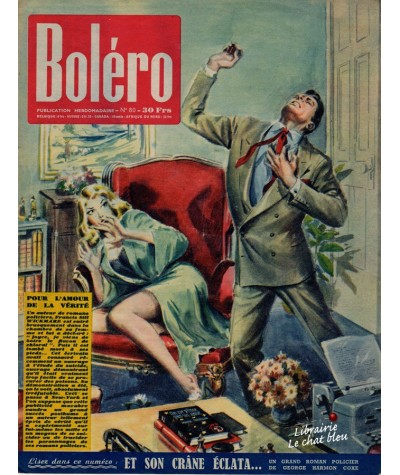 Revue Boléro N° 80 paru en 1951 - Pour l'amour de la vérité