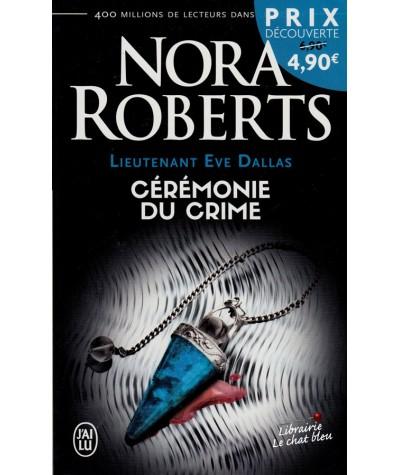 J'ai lu N° 4756 - Lieutenant Eve Dallas (Tome 5) : Cérémonie du crime par Nora Roberts