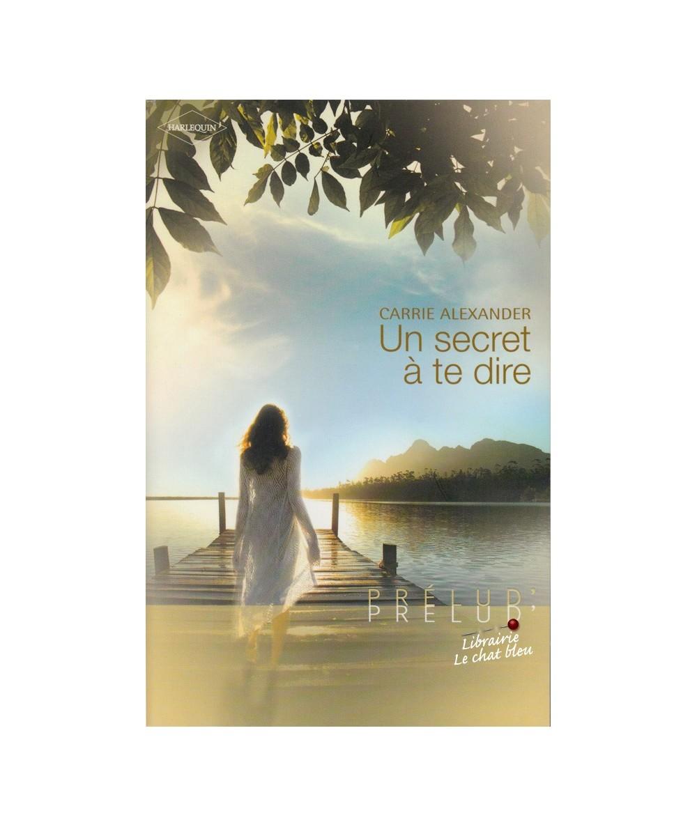 N° 124 - Un secret à te dire (Carrie Alexander)