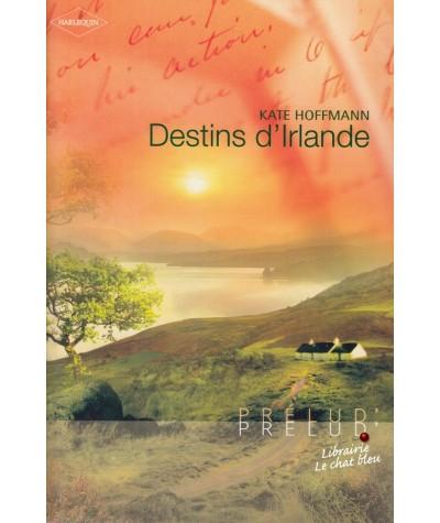 Destins d'Irlande (Kate Hoffmann) - Harlequin Prélud' N° 85