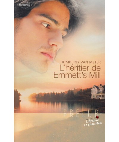 L'héritier de Emmett's Mill (Kimberly Van Meter) - Harlequin Prélud' N° 132