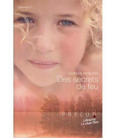 Des secrets de feu (Doreen Roberts) - Harlequin Prélud' N° 254