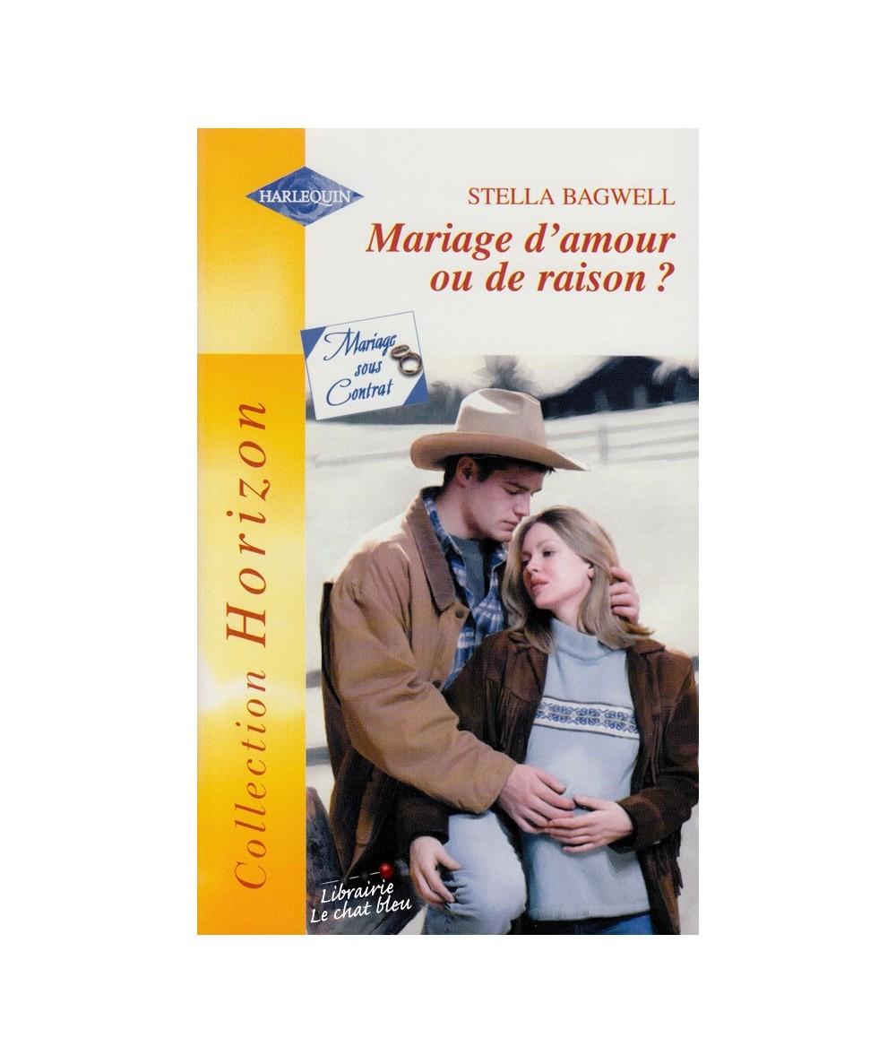 N° 1897 - Mariage d'amour ou de raison ? par Stella Bagwell - Mariage sous Contrat