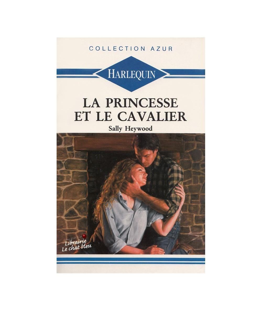 La princesse et le cavalier (Sally Heywood) - Harlequin Azur N° 1163