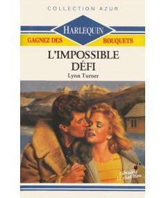 L'impossible défi (Lynn Turner) - Harlequin Azur N° 983