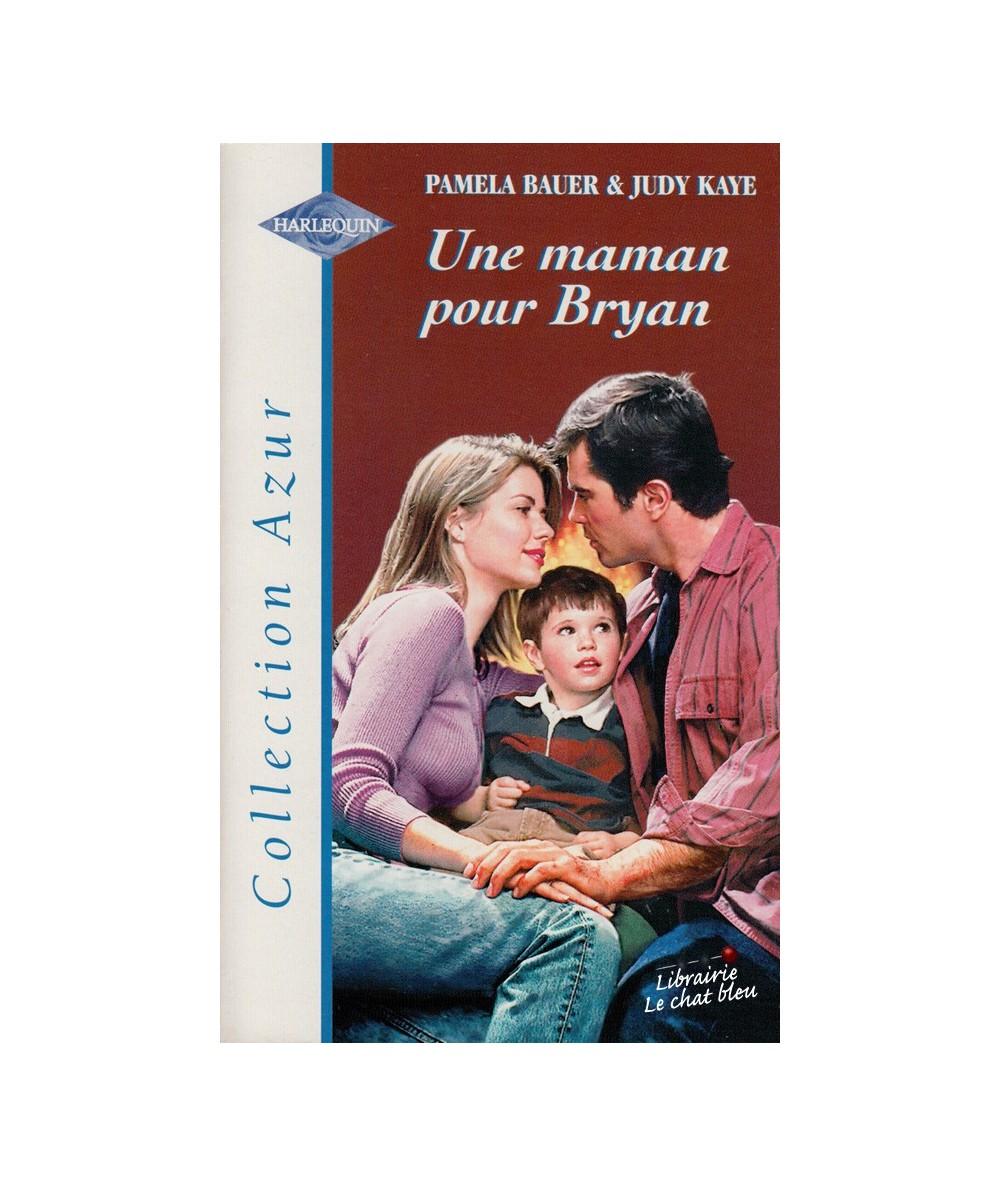 N° 2031 - Un maman pour Bryan de Pamela Bauer & Judy Kaye