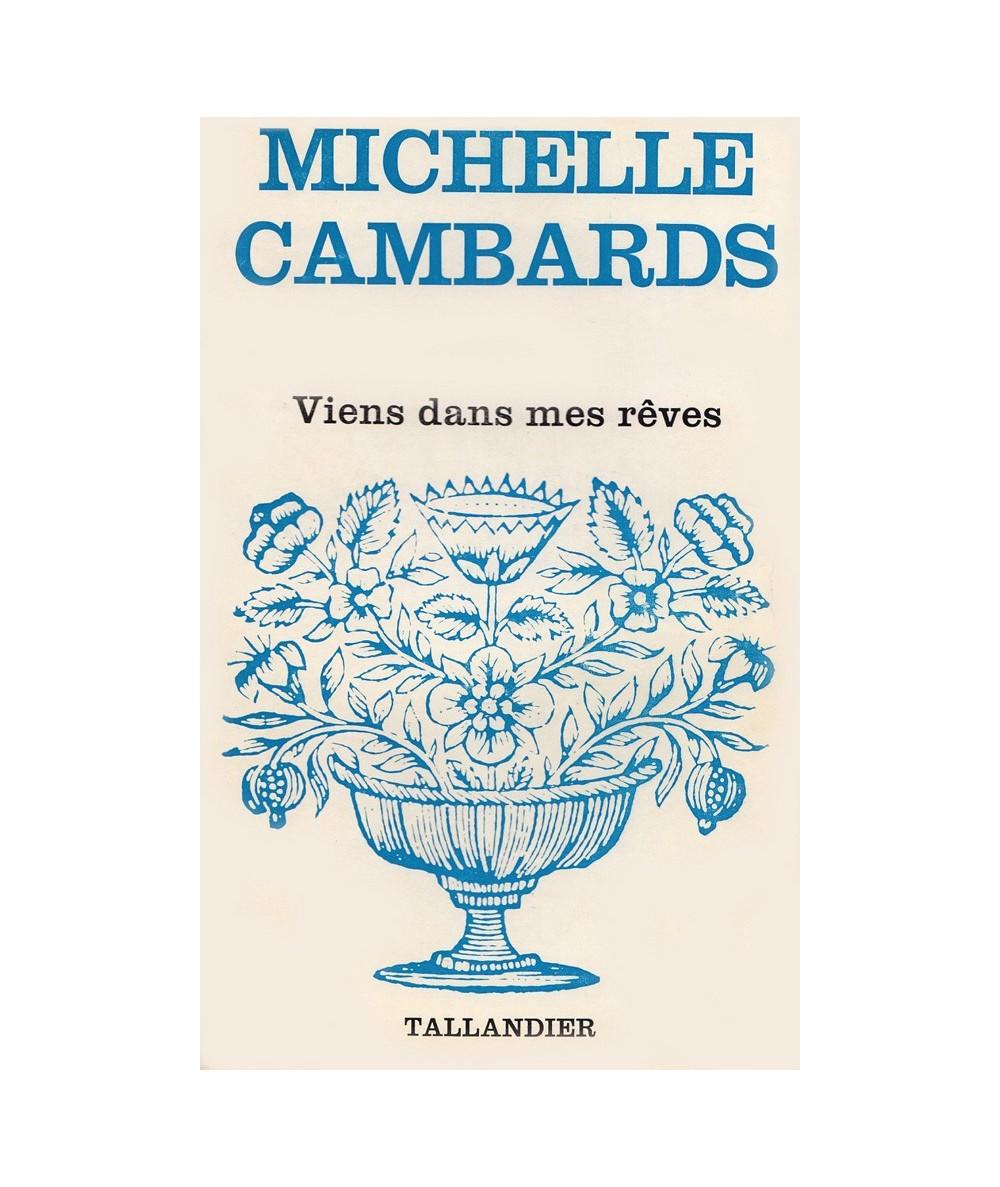 N° 478 - Viens dans mes rêves (Michelle Cambards)