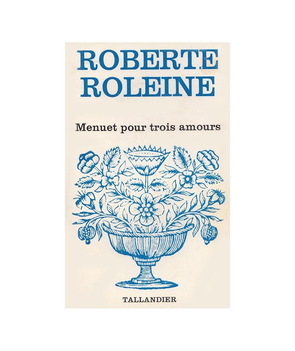 N° 397 - Menuet pour trois amours (Roberte Roleine)