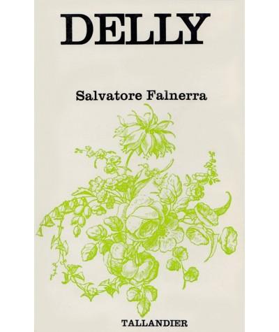 Salvatore Falnerra (Delly) - Tallandier Floralies