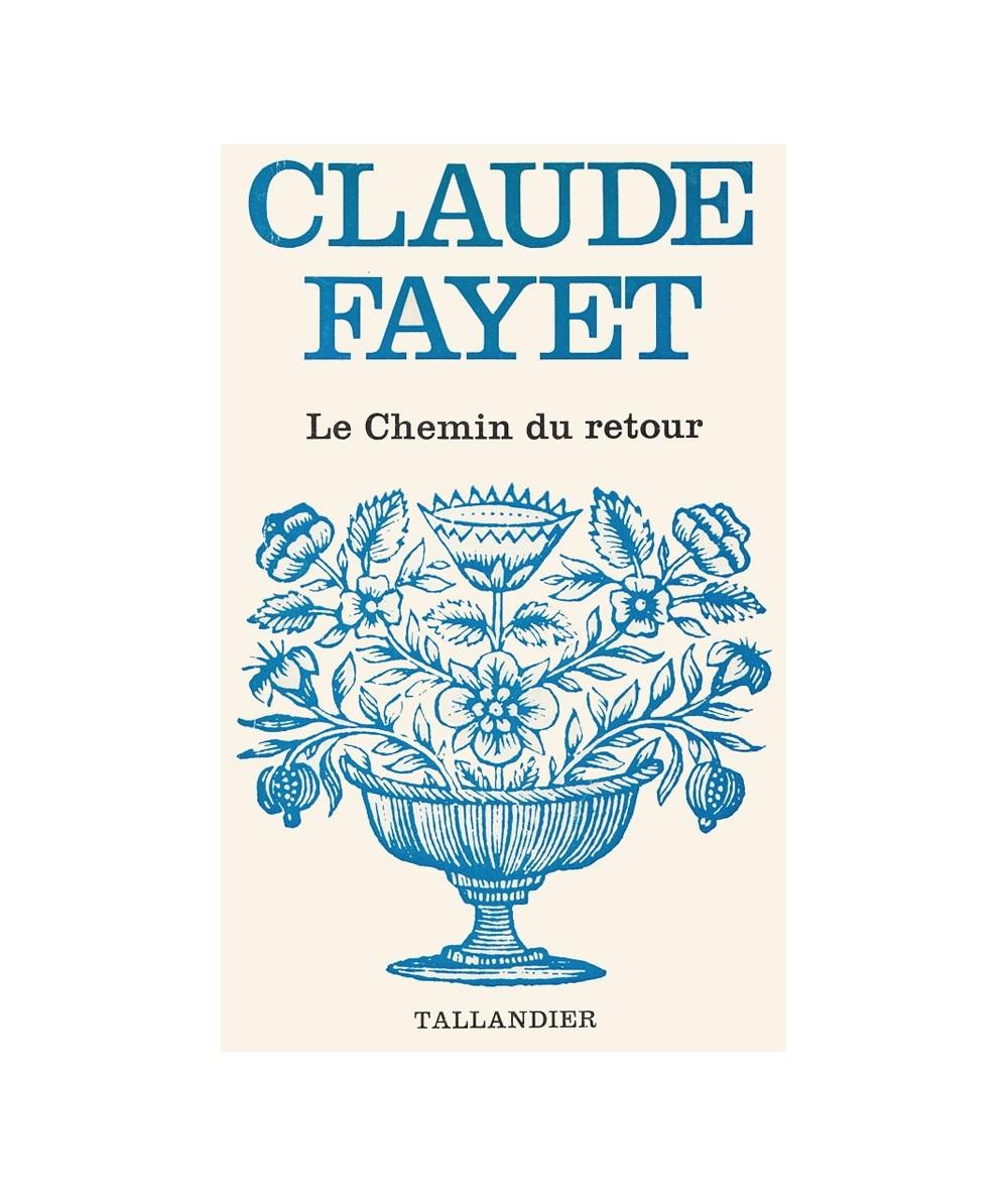N° 387 - Le chemin du retour (Claude Fayet)