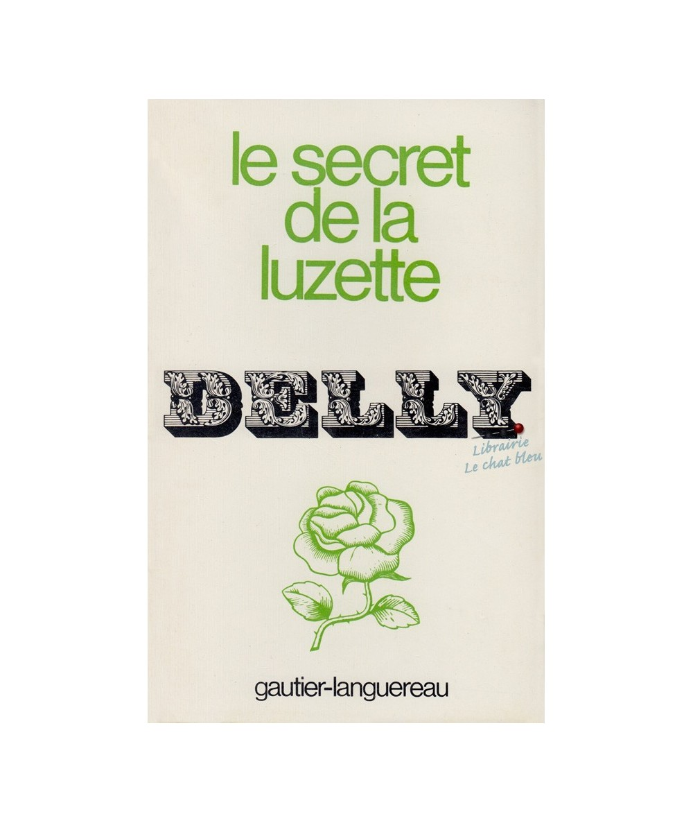 Le secret de la Luzette par Delly