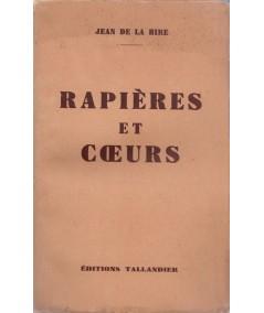 Rapières et coeurs (Jean de la Hire) - Editions Tallandier