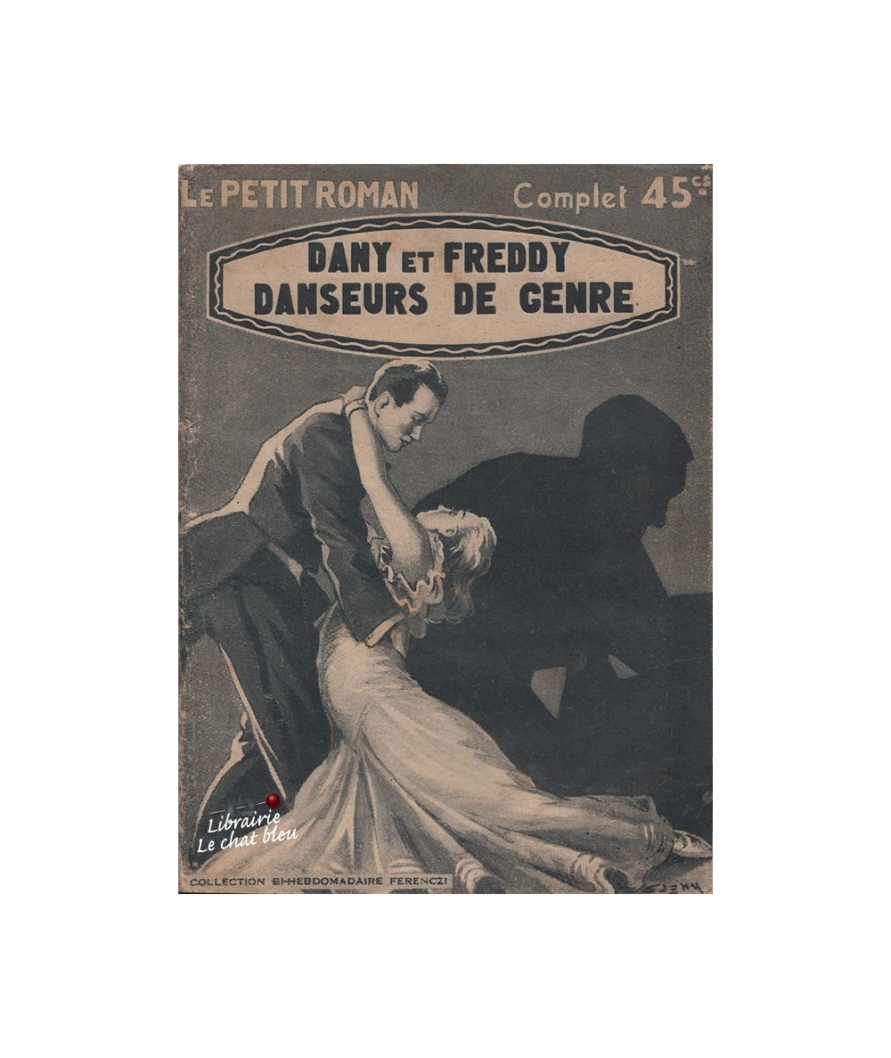 N° 799 - Dany et Freddy danseurs de genre par Jean Laurent - Roman sentimental