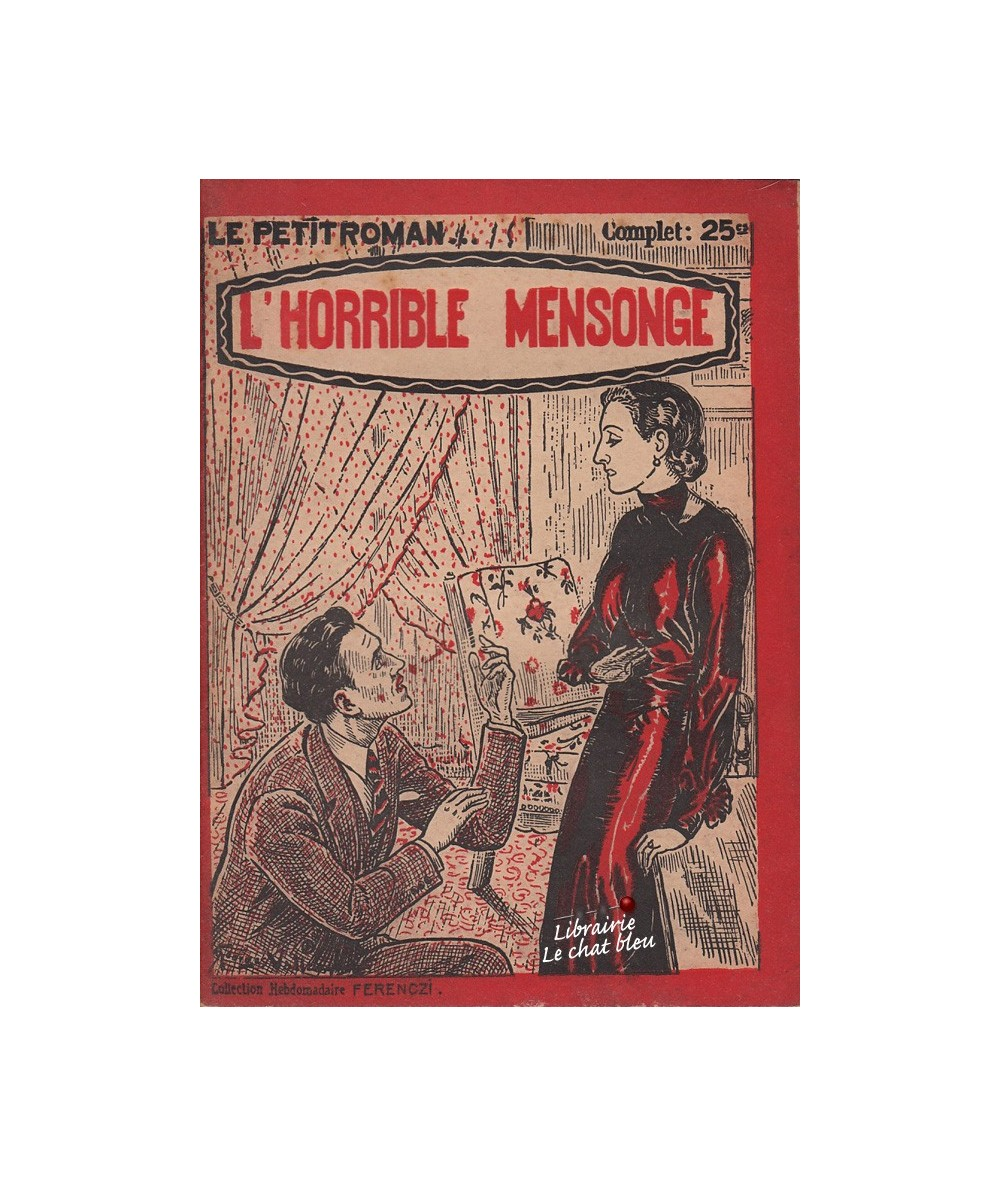 N° 436 - L'horrible mensonge par Louis Bonzom - Roman sentimental