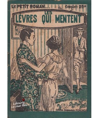 Les lèvres qui mentent (Joachim Renez) - Le Petit Roman Ferenczi N° 374
