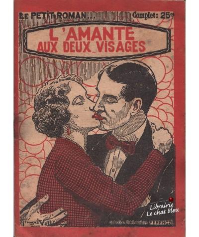 L'amante aux deux visages (Marthe Doranne) - Le Petit Roman N° 384