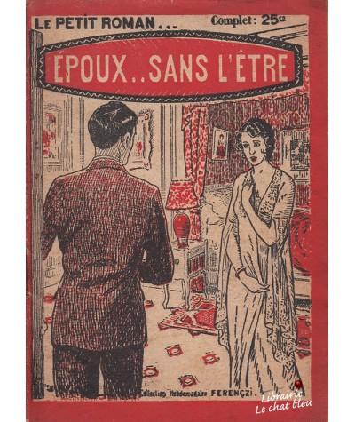 Époux... sans l'être (Max Dervioux) - Ferenczi, Le Petit Roman N° 273