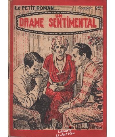 Un drame sentimental (Suzanne Mercey) - Le Petit Roman N° 240