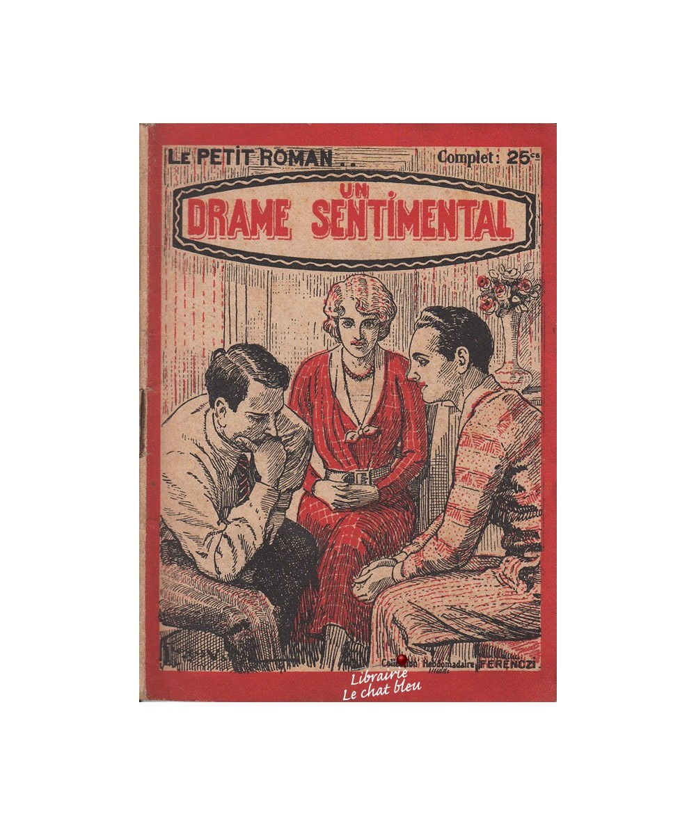 N° 240 - Un drame sentimental par Suzanne Mercey