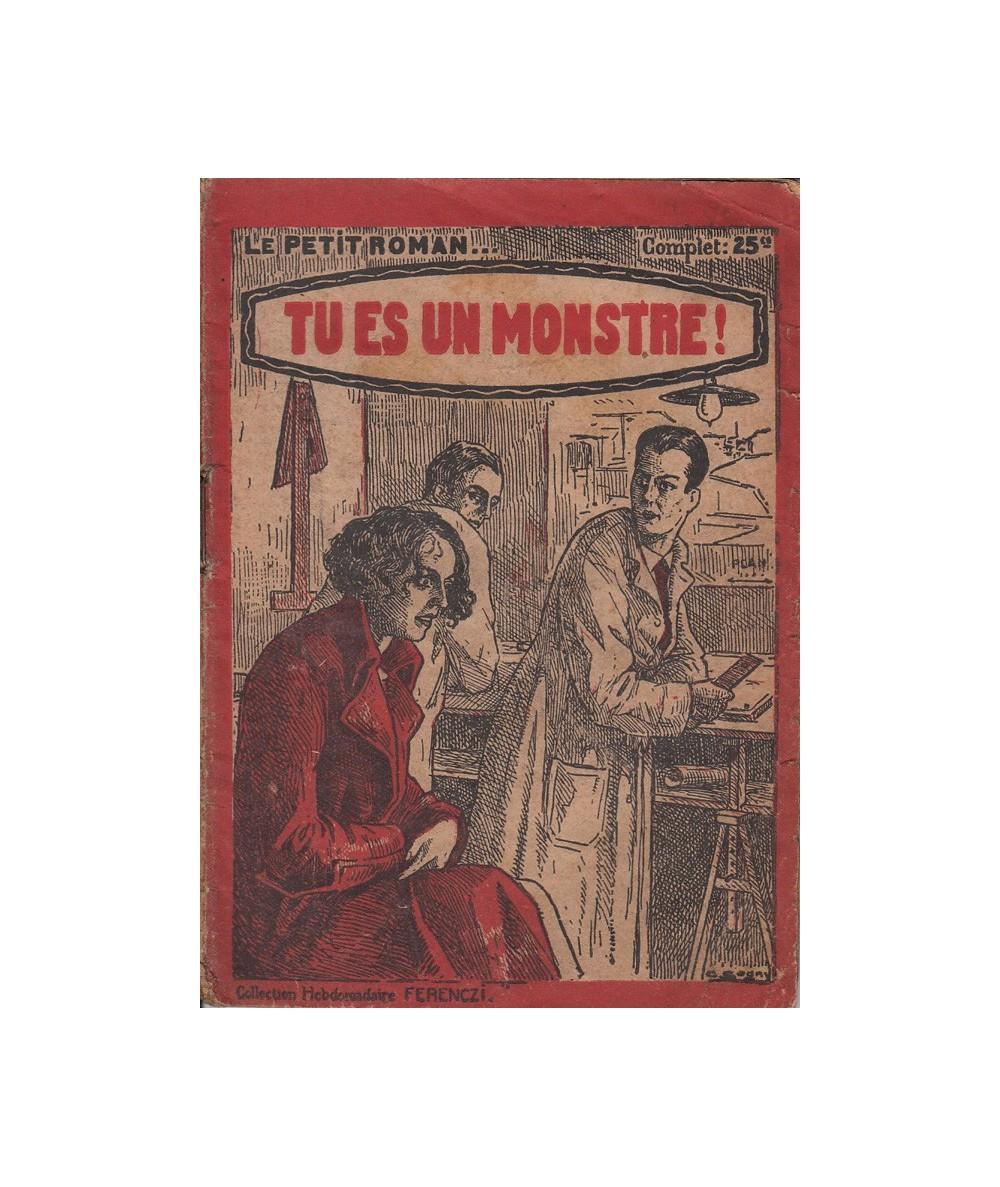 N° 461 - Tu es un monstre ! par Paul Maraudy