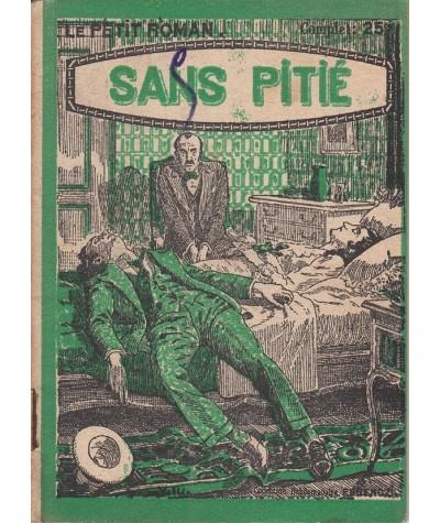 Sans pitié (François d'Espeil) - Ferenczi, Le Petit Roman N° 222