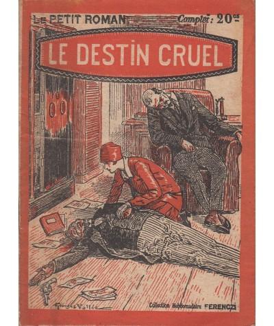 Le destin cruel (Roger Salardenne) - Ferenczi, Le Petit Roman N° 6