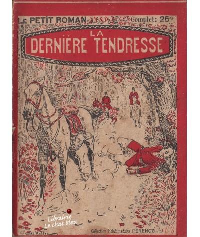 La dernière tendresse (Max-André Dazergues) - Le Petit Roman N° 79
