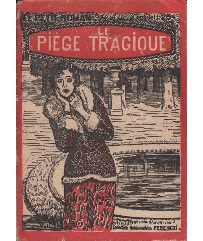 Le piège tragique (Claude Desvalliers) - Ferenczi, Le Petit Roman N° 253