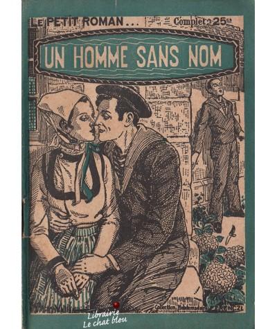 Un homme sans nom (Gustave Gailhard) - Le Petit Roman N° 363