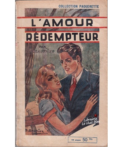 L'amour rédempteur (R. Gauthier) - Collection Pâquerette N° 27