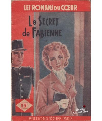 Le Secret de Fabienne (Félix Celval) - Les romans du coeur N° 1