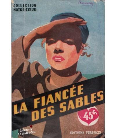 La fiancée des sables (Claude Belval) - Collection Ferenczi Notre Coeur N° 20