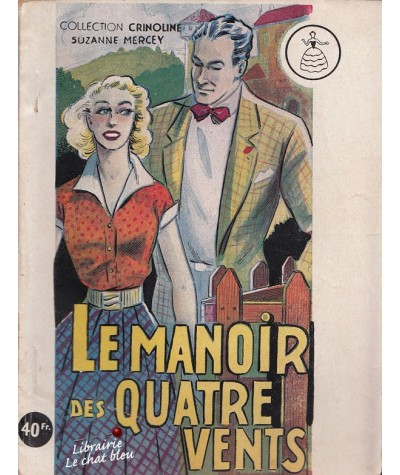 Le Manoir des Quatre Vents (Suzanne Mercey) - Crinoline N° 150