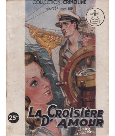 La Croisière d'Amour (André Maure) - Collection Crinoline N° 70