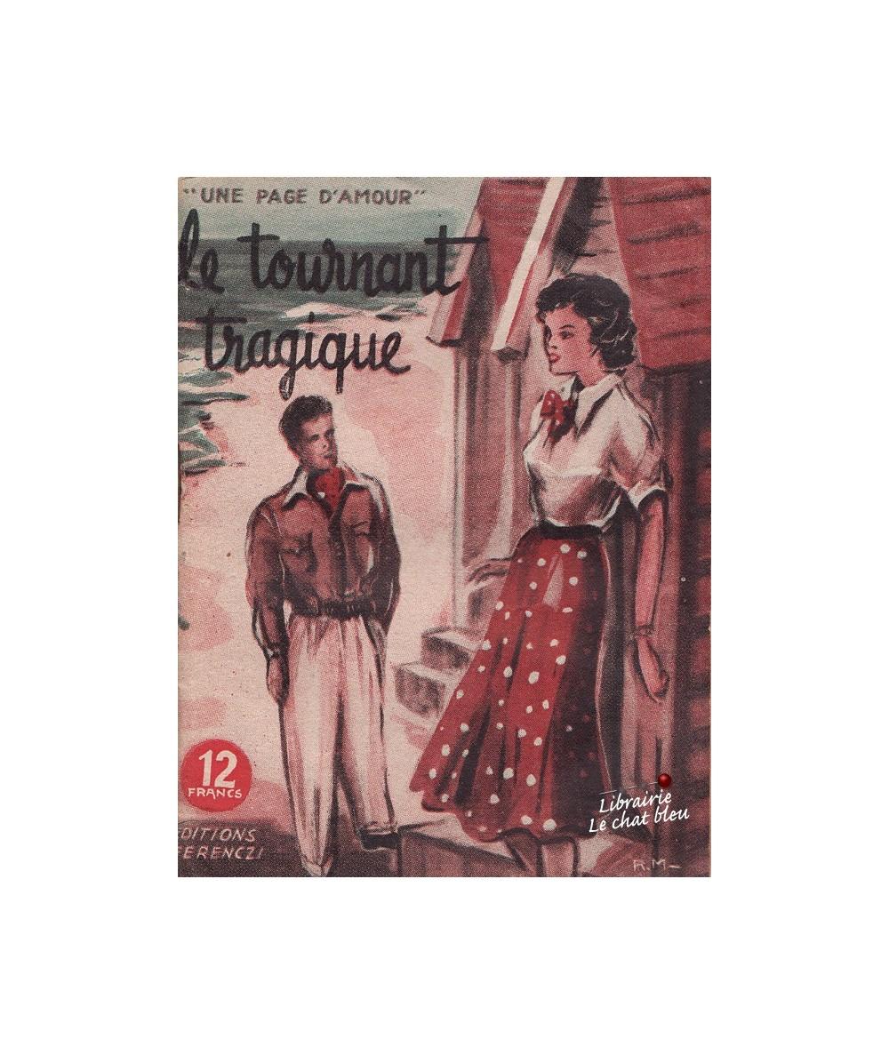 N° 44 - Le tournant tragique par Claude Sarville - Roman d'amour