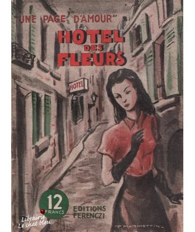 Hôtel des fleurs (Marc Olivier) - Une page d'amour N° 6
