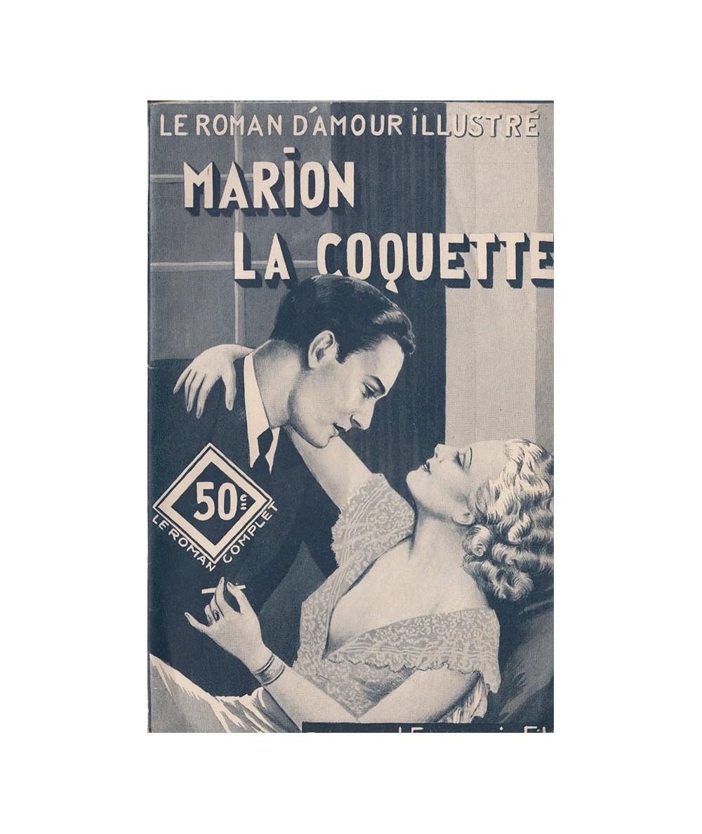 N° 368 - Marion la coquette par Laurette Jacques - Roman d'amour