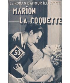 Marion la coquette (Laurette Jacques) - Le roman d'amour illustré N° 368
