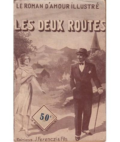 Les deux routes (Claude De Vaudac) - Le roman d'amour illustré N° 322