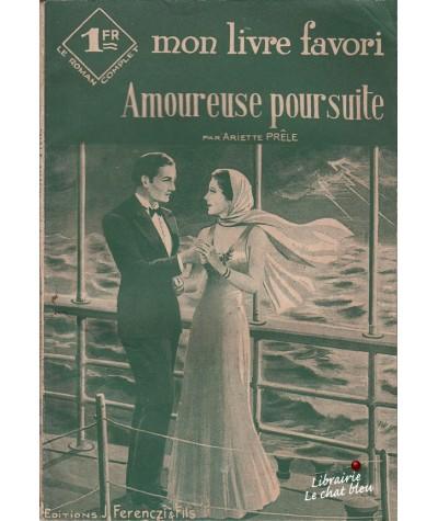 Amoureuse poursuite (Ariette Prêle) - Mon livre favori N° 999