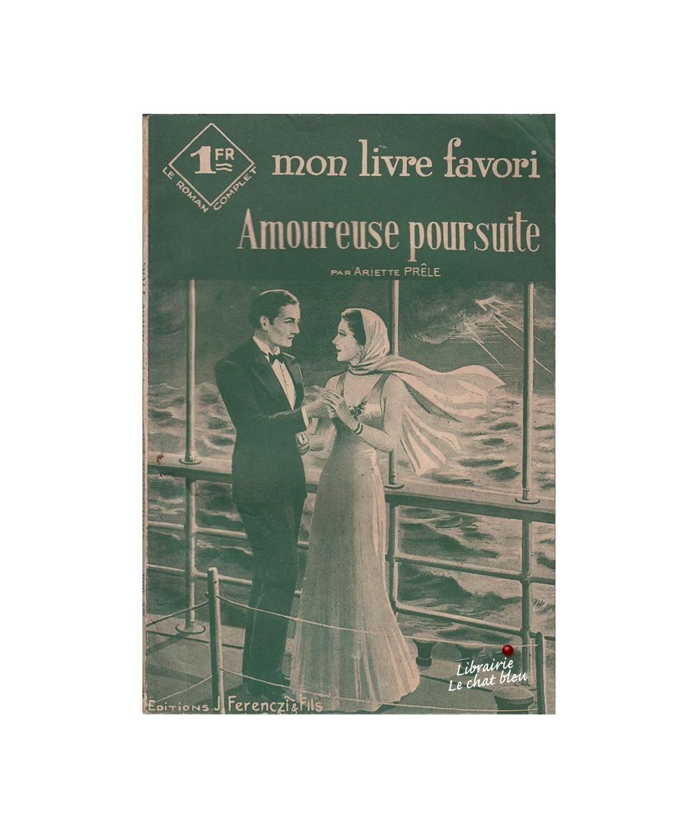 N° 999 - Amoureuse poursuite par Ariette Prêle - Roman sentimental