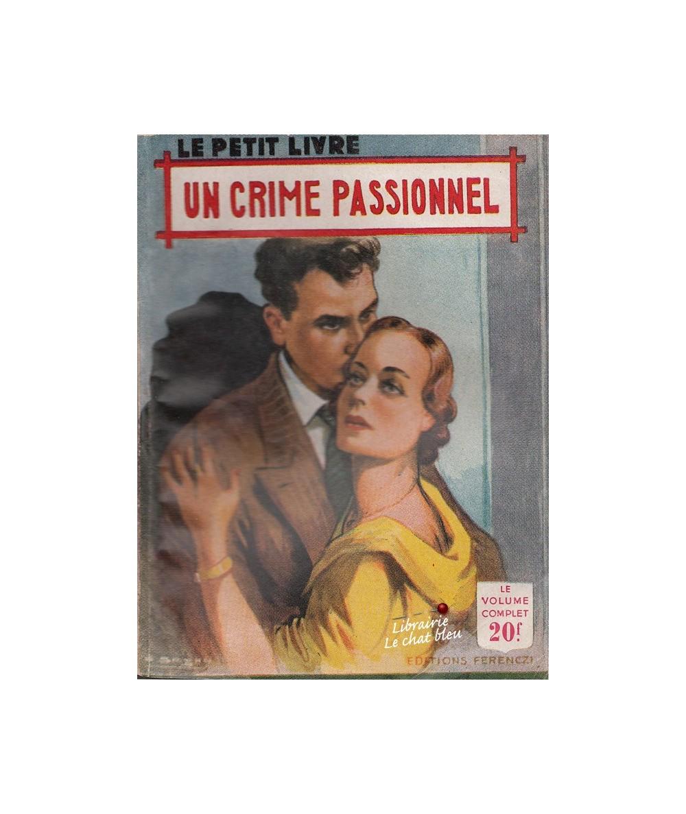 Un crime passionnel (Camille Arnold) - Le Petit Livre N° 1761