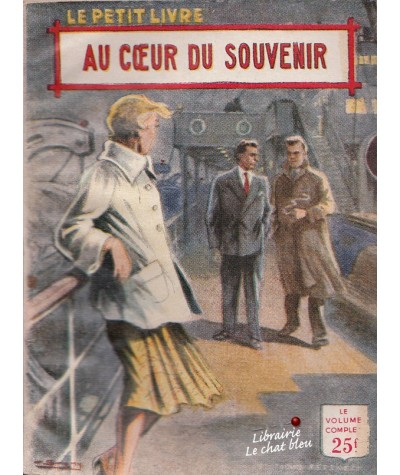 Au coeur du souvenir (Rochelle Creed) - Le Petit Livre N° 1863
